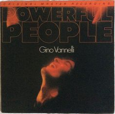 MFSL-1-041 – POWERFUL PEOPLE - Gino Vannelli