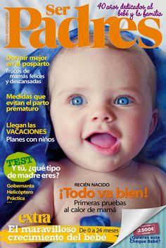 Revista #SERPADRES 487. El maravilloso crecimiento del #bebé. Recién #nacido... ¡Todo va bien! Test: y tú, ¿qué tipo de #madre eres?