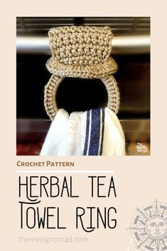 Herbal Tea Towel Ring - Crochet Pattern - The Roving Nomad