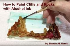 by Sharen Ak Harris. Sharen shows us a quick technique for creating beautiful cliffs and rocks using alcohol ink on Yupo.