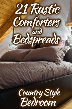 21 Rustic Comforters And Bedspreads For A Country-Style Bedroom. Article by HomeDecorBliss.com #HDB #HomeDecorBliss #homedecor #homedecorideas