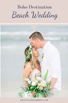 Boho Beach wedding ideas and photography. Destination beach wedding inspiration. Bride flower crown. Shauna and Jordon Photography