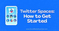 Twitter Spaces: How to Get Started featuring insights from Reesha Howard on the Social Media Marketing Podcast. Create A Hashtag, Twitter App, Visual Aids, Social Platform, Social Media Marketing, Insight, Spaces, How To Plan, Tips