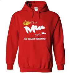 Its a Miu Thing, You Wouldnt Understand !! Name, Hoodie, t shirt, hoodies…