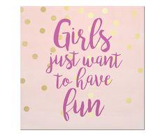 Placa Decorativa Girls Just Want To Have Fun - 20X20cm | Westwing - Casa & Decoração