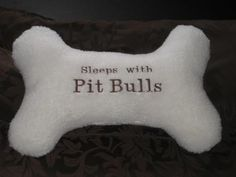 "Embroidered Pit Bull Pillow!  measuring from the end of the bone 19"" x 12"" Show your love for Pit Bulls on your bed or on your couch, in your dorm or in your car! Send me a message at Etsy."