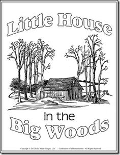 Little House in the Big Woods Unit Study and Lapbook Teaching Us History, History Education, Book Study, Classic Literature, Book Activities, Pioneer Activities, English, The Unit, Unit Studies