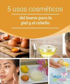 5 usos cosméticos del huevo para la piel y el cabello   El huevo es uno de los ingredientes naturales que podemos aprovechar para la belleza de la piel y el cabello. Te compartimos 5 usos cosméticos.