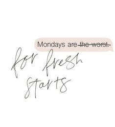 Mondays are for fresh starts words of encouragement words of wisdom inspirational quotes motivational quotes mental health Monday Inspirational Quotes, Positive Quotes, Motivational Quotes, Positive Thoughts, Monday Morning Quotes, Monday Motivation Quotes, Quotes About Monday, Monday Work Quotes, Monday Sayings