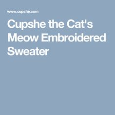Cupshe the Cat's Meow Embroidered Sweater