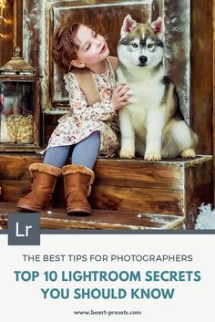 TOP 10 LIGHTROOM SECRETS YOU SHOULD KNOW — Lightroom Presets and Photoshop Actions | BeArt Presets