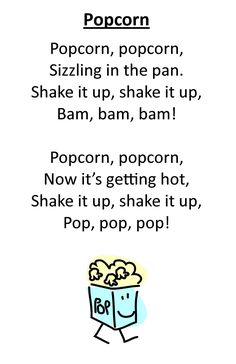 "Itty Bitty Rhyme: Popcorn - Fun rhyme and even more fun to add a ""POP!"" at the end! :)"