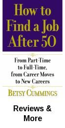 How to find a job after 50 : from part-time to full-time, from career moves to new careers / Betsy Cummings.  The 50-year old wake up call -- Baby boomers and the changing workplace -- The value of older workers -- Leaving the workplace -- A new career, a new start -- Jobs for the older worker -- Why part-time work pays -- The attraction of former employees -- Harvesting your entrepreneurial drive -- Women in the workplace -- Mastering networking -- Retirement hurdles lead to work.