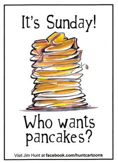 Pancakes on Sunday mornings ...