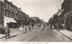 Ballymagee Street, now High Street, Bangor, Co Down, Northern Ireland. Bangor Northern Ireland, Lineage, Belfast, Old Pictures, Family History, Genealogy, Scotland, Past, Irish