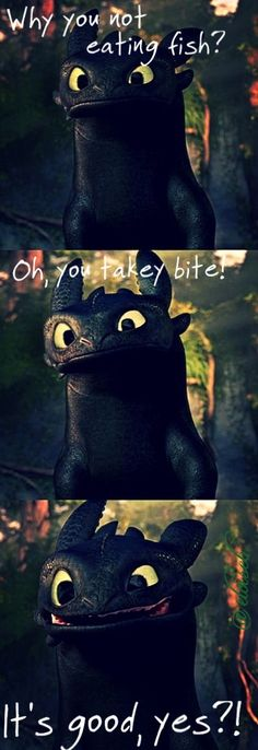 Toothless. Love him! XD