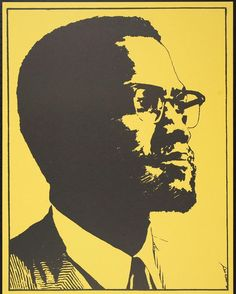 """52 years ago on this day, Malcolm X was assassinated. The quote by Malcolm X included on this poster reads: """"I believe that there will ultimately be a clash between the oppressed and those who do the oppressing. I believe that there will be a clash between those who want freedom, justice, and equality for everyone and those who want to continue the system of exploitation. I believe that there will be that kind of clash, but I don't think it will be based on the colour of the skin…""""…"""