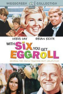 With Six You Get Eggroll ~ Sticking with screwball comedies today. Starring Doris Day and Brian Keith, this is another yours, mine and ours. An adorable version, and for you M*A*S*H fans out there, keep your eyes open for a young Jamie Farr.