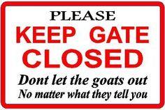 Goats farm goat gate sign