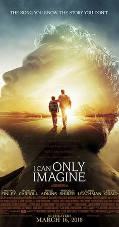 I CAN ONLY IMAGINE #ICanOnlyImagine #FlyBy #FAITH #hope #movie #dreams
