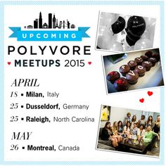 Upcoming Member Hosted Polyvore Meetups by polyvore on Polyvore featuring polyvoremeetup
