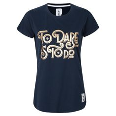 Spurs Womens To Dare is To Do Foil Print T-shirt   Official Spurs Shop