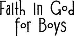 Activity Day Program (LDS) - Faith in God for Boys