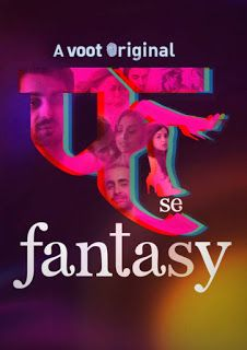 Fuh Se Fantasy is a series about the delight in modern relationships that dare to explore their deepest, quirkiest and most exciting desires. Latest Indian Movies, Latest Hollywood Movies, Latest Movies, Hd Movies Online, Tv Series Online, Web Series, Local Movies, Net Flix, Anthology Series