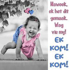 Lekker Dag, Days Of Week, Goeie More, Morning Blessings, Morning Messages, Afrikaans, Love Life, Good Morning, Friday