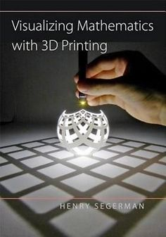Visualizing #mathematics with 3d printing by henry #segerman #hardcover book,  View more on the LINK: 	http://www.zeppy.io/product/gb/2/142088440590/