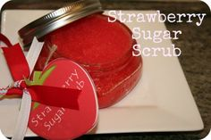Strawberry Sugar Scrub: 1 cup sugar, 1/2 cup oil (olive or any other) 3 drops strawberry essential oil, 10 drops of red soap colorant. this site has the strawberry tag for free (pdf)