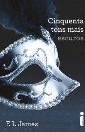 Download Cinquenta Tons Mais Escuros - Trilogia Cinquenta Tons - Vol 2 - E L James - em ePUB, mobi, PDF