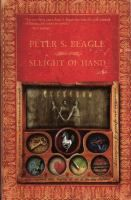 Sleight of Hand  (Book) : Beagle, Peter S.