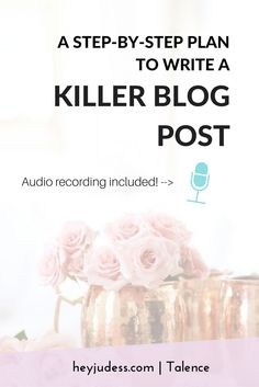 blogger | blog post | blog article | step by step plan | influencers | startup bloggers | audio recording