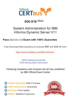 Candidate need to purchase the latest IBM 000-918 Dumps with latest IBM 000-918 Exam Questions. Here is a suggestion for you: Here you can find the latest IBM 000-918 New Questions in their IBM 000-918 PDF, IBM 000-918 VCE and IBM 000-918 braindumps. Their IBM 000-918 exam dumps are with the latest IBM 000-918 exam question. With IBM 000-918 pdf dumps, you will be successful. Highly recommend this IBM 000-918 Practice Test. http://www.certbus.com/000-918.html