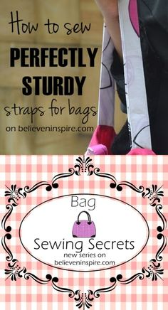 how to sew perfectly sturdy straps for bags on believeninspire.com