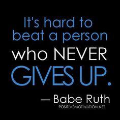 Never give up! #Motivation