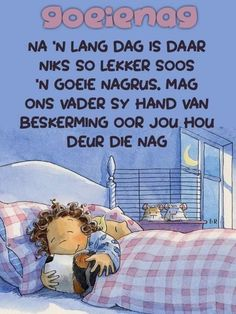 Good Night Greetings, Good Night Wishes, Good Night Sweet Dreams, Good Night Quotes, Day Wishes, Evening Quotes, Afrikaanse Quotes, Goeie Nag, Special Quotes