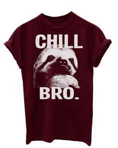 Chill Bro Mens & Womens Funny Gift Unisex Fit by JonnyCottonOutlet