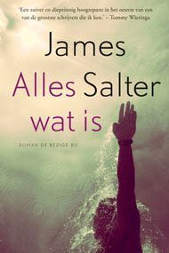 Alles wat is by James Salter - Books Search Engine New Books, Good Books, Books To Read, Series Gratis, Book Lists, Thought Provoking, New York Times, Search Engine, Believe
