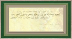 'At every moment of our lives, we all have one foot in a fairy tale and the other in the abyss.'  Author: Paulo Coelho Thought Of The Day, Our Life, Fairy Tales, Author, In This Moment, Thoughts, Paulo Coelho, Fairytail, Writers