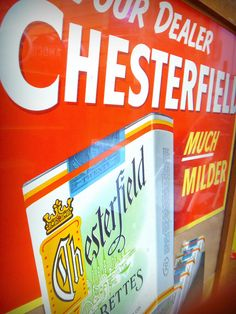 Vintage Chesterfield Cigarette sign...