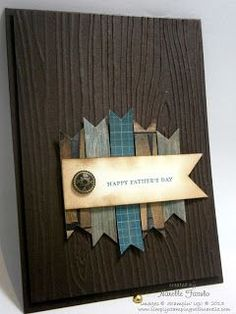 Wow, the woodgrain embossing folder used on early espresso paper makes this look so real!  The distressed sentiment banner and antique brad complete the masculine look on this handmade Father's Day card.