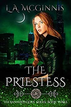 Uncaged Review: The Priestess by L.A. McGinnis Fantasy Romance, Fantasy Books, Paranormal Romance, Romance Novels, Love Connection, Story Arc, Believe In Magic, Book Series, God