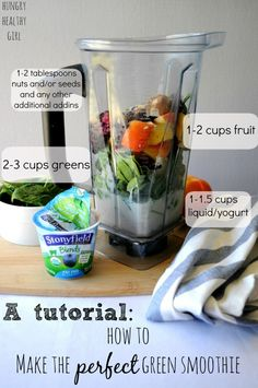 A tutorial: How to make the PERFECT green smoothie and a recipe for one of my favorite green smoothies, Blueberry Apple Green Smoothie   Hun.... ☀CQ glutenfree smoothie