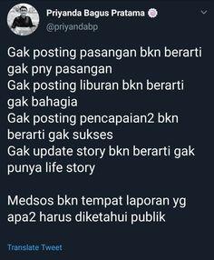 Reminder Quotes, Self Reminder, Mood Quotes, Life Quotes, Jokes Quotes, Qoutes, Simple Quotes, Caption Quotes, Quotes Indonesia