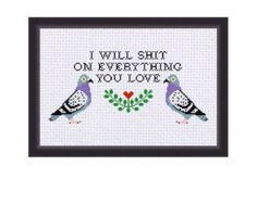 PDF ONLY I Will Shit On Everything You Love Modern Subversive Cross Stitch Template Pattern Instant PDF Download