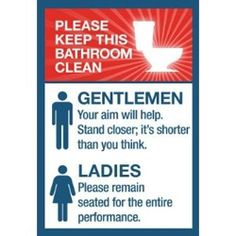 Ahh, funny bathroom signs and good ole toilet humor. We all like to think that we mature past the point of finding such things entertaining,... ... http://fb.me/humorwithin