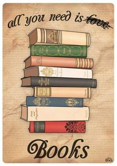 All you need is books !