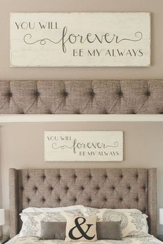 Bedroom wall decor // You will forever be my always // wood signs// large bedroo.Bedroom wall decor // You will forever be my always // wood signs// large bedroo.Home Wall Ideas Bedroom Signs, Home Bedroom, Bedroom Ideas, Modern Bedroom, Quotes For Bedroom Wall, Bedroom Inspiration, Bedroom Wall Pictures, Wall Decor Master Bedroom, Girls Bedroom